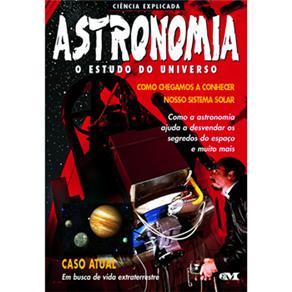 Astronomia - o Estudo do Universo - Nova Ortografia