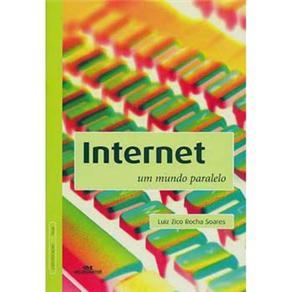 Internet: um Mundo Paralelo