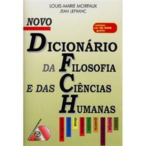 Novo Dicionário da Filosofia e das Ciências Humanas - Louis-marie Morfaux e Jean Lefranc
