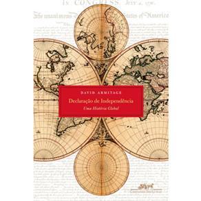 Declaração de Independência - uma História Global