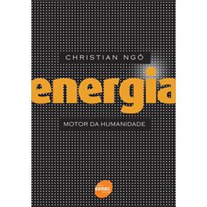 Energia: Motor da Humanidade