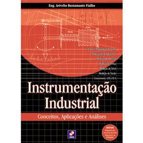 Instrumentação Industrial: Conceitos, Aplicações e Analises