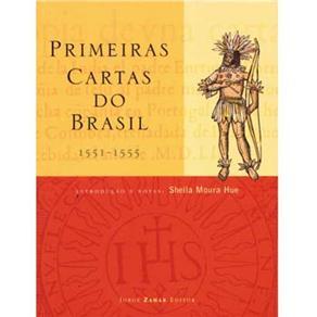 Primeiras Cartas do Brasil 1551-1555
