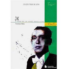 Jk - a Saga de um Heroi Brasileiro - Toque de Letra