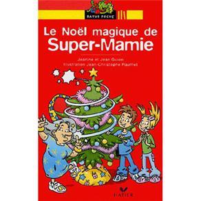 Le Noel Magique de Super-mamie