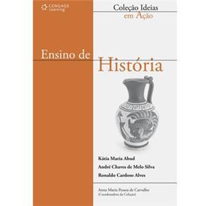 Ensino de História - Coleção Ideias em Ação