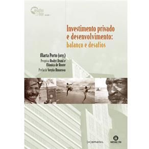 Investimento Privado e Desenvolvimento: Balanco e Desafios