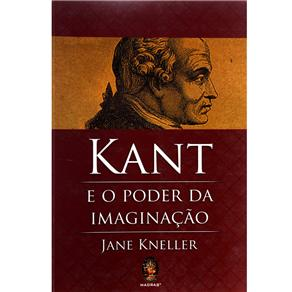 Kant e o Poder da Imaginação