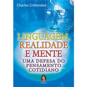 Linguagem, Realidade e Mente: uma Defesa do Pensamento Cotidiano