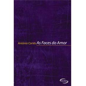 As Faces do Amor - Antonio Cortes