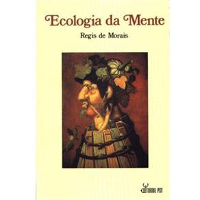 Ecologia da Mente - Regis de Morais