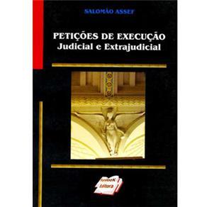 Petições de Execução Judicial e Extrajudicial