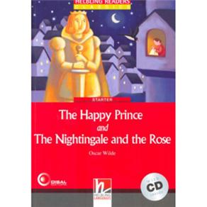 Happy Prince And The Nightingale And The Rose, The With Cd ( Starter )