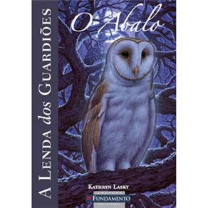 Lenda dos Guardiões, A: o Abalo - Vol.5