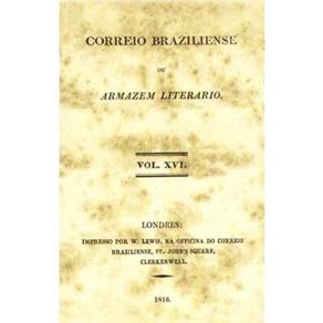 Correio Braziliense Ou Armazem Literario - Volume 16