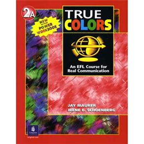 True Colors: An Efl Course For Real Communication With Power Workbook - 2a