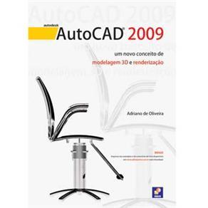 Autocad 2009 - um Novo Conceito de Modelagem 3d e Renderização