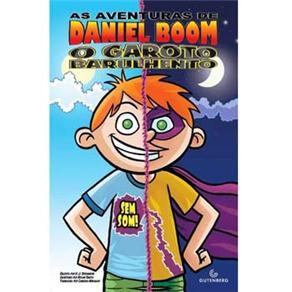 Aventuras de Daniel Boom: o Garoto Barulhento Sem Som!, As