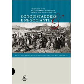 Conquistadores e Negociantes: Histórias de Elites no Antigo Regime dos Trópicos