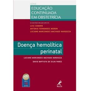 Doença Hemolitica Perinatal - Série Educação Continuada em Obstetricia