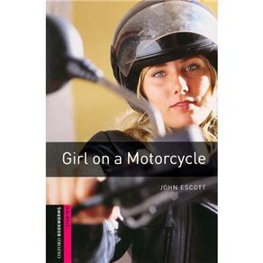 Girl On a Motorcycle - Starter - John Escott