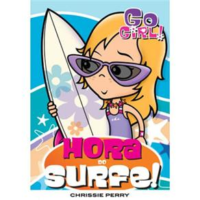 Go Girl 7 - Hora do Surfe!