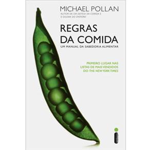 Regras da Comida: um Manual da Sabedoria Alimentar