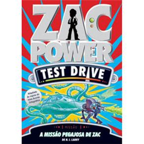 Zac Power Test Drive: Missão Pegajosa de Zac - Vol. 4
