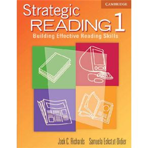 Strategic Reading: Building Effective Reading Skills: Student