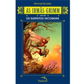 Irmãs Grimm: Suspeitos Incomuns, as - Livro 02