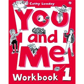 You And Me: Workbook 1