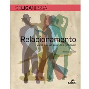Relacionamento: Você e Suas Relações Pessoais
