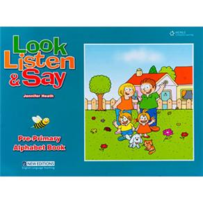 Look Listen And Say Alphabet Book