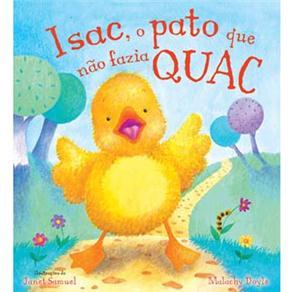 Isac, o Pato Que Não Fazia Quac
