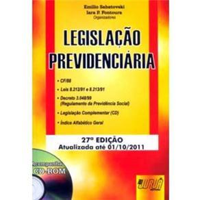 Legislação Previdenciária: Atualizada Até 01/10/2011 Com Cd Rom