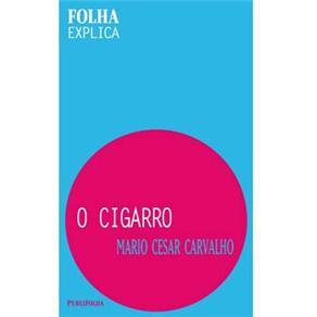 Cigarro, O