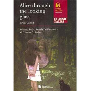 Alice Through The Looking Glass - Story Telling Collection