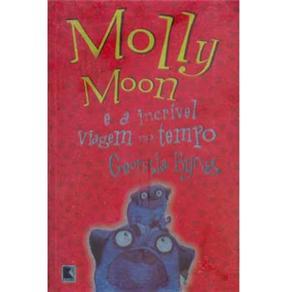 Molly Moon: e a Incrível Viagem no Tempo