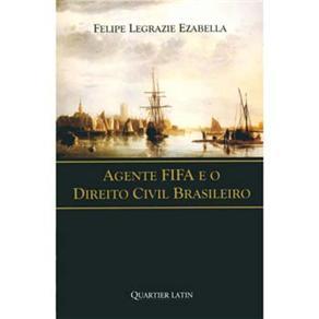 Agente Fifa e o Direito Civil Brasileiro (0)