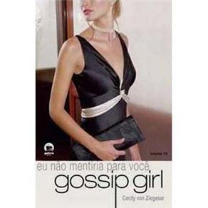 Eu Nao Mentiria para Voce - Gossip Girl V.