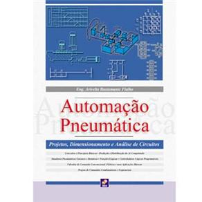 Automação Pneumática, Projetos, Dimensionamento e Análise de Circuitos