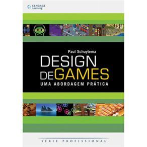 Design de Games: uma Abordagem Prática - Série Profissional