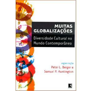 Muitas Globalizações: Diversidade Cultural no Mundo Contemporâneo