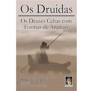 Druidas, os - os Deuses Celtas Com Formas de Animais