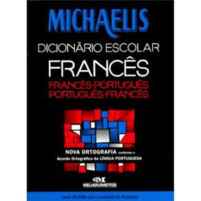 Michaelis Dicionario Escolar Francês - Português - Acompanha Cd-rom