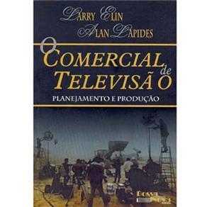 Comercial de Televisao, o Planejamento e Produçao