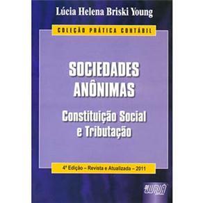 Sociedades Anônimas: Constituição Social e Tributação