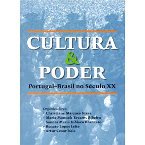 Cultura e Poder Portugal-brasil no Sec. Xx