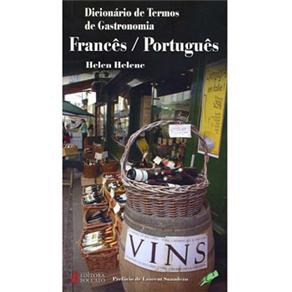 Dicionario de Termos de Gastronomia - Frances/portugues