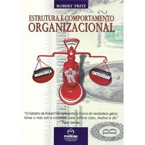 Estrutura e Comportamento Organizacional